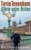 Allein unter Briten, Tenenbom, Tuvia, Suhrkamp, EAN/ISBN-13: 9783518469996