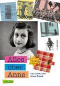 Alles über Anne, Metselaar, Menno/van Ledden, Piet, Carlsen Verlag GmbH, EAN/ISBN-13: 9783551317568