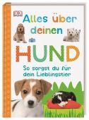 Alles über deinen Hund, Dorling Kindersley Verlag GmbH, EAN/ISBN-13: 9783831035694