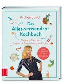 Alles verwenden!, Sokol, Andrea, ZS Verlag GmbH, EAN/ISBN-13: 9783965840744