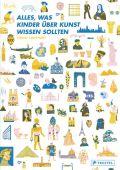 Alles, was Kinder über Kunst wissen sollten, Lockhart, Louise, Prestel Verlag, EAN/ISBN-13: 9783791373942