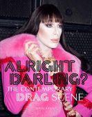 Alright Darling?, Bailey, Greg, Laurence King Verlag GmbH, EAN/ISBN-13: 9781786272874