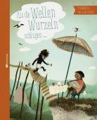 Als die Wellen Wurzeln schlugen ..., Schall, Lena, Mixtvision Mediengesellschaft mbH., EAN/ISBN-13: 9783944572086