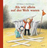 Als wir allein auf der Welt waren, Nilsson, Ulf, Moritz Verlag, EAN/ISBN-13: 9783895652127