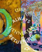 Always Returning, Henneken, Uwe, Distanz Verlag GmbH, EAN/ISBN-13: 9783954763276