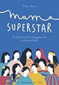 Mama Superstar, Manrique, Melisa/Chander, Manik, Mentor Verlag, EAN/ISBN-13: 9783981928969