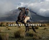 Amerikas Cowboys, Fabini, Luis/Davis, Wade, Sieveking Verlag, EAN/ISBN-13: 9783944874517