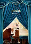 An der Geige: Hugo, der Hund!, Litchfield, David, Bohem Press, EAN/ISBN-13: 9783959390637