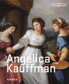 Angelica Kauffman, Hirmer Verlag, EAN/ISBN-13: 9783777434629