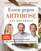 Essen gegen Arthrose, Lafer, Johann/Bracht, Petra/Liebscher-Bracht, Roland, Gräfe und Unzer, EAN/ISBN-13: 9783833874253