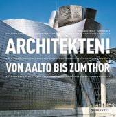Architekten!, Cattermole, Paul, Prestel Verlag, EAN/ISBN-13: 9783791347684