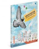 Architektur aus Sicht einer Taube, Colombo, Archibald, Edel Germany GmbH, EAN/ISBN-13: 9783944297088