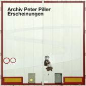 Archiv Peter Piller - Erscheinungen, Hatje Cantz Verlag GmbH & Co. KG, EAN/ISBN-13: 9783775743136