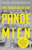 Das Jahrhundert der Pandemien, Honigsbaum, Mark, Piper Verlag, EAN/ISBN-13: 9783492070836