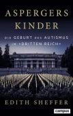 Aspergers Kinder, Sheffer, Edith, Campus Verlag, EAN/ISBN-13: 9783593509433