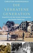 Die verratene Generation, Hardinghaus, Christian, Europa Verlag GmbH, EAN/ISBN-13: 9783958903326