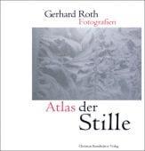 Atlas der Stille, Roth, Gerhard, Christian Brandstätter, EAN/ISBN-13: 9783850330268