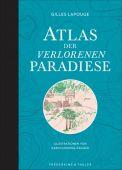 Atlas der verlorenen Paradiese, Lapouge, Gilles/Doering-Froger, Karin, EAN/ISBN-13: 9783954162604