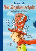 Die Zauberschule, Ende, Michael, Thienemann-Esslinger Verlag GmbH, EAN/ISBN-13: 9783522179768