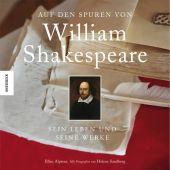 Auf den Spuren von William Shakespeare, Alpsten, Ellen/Sandberg, Helene, Knesebeck Verlag, EAN/ISBN-13: 9783868739282