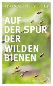 Auf der Spur der wilden Bienen, Seeley, Thomas D, Fischer, S. Verlag GmbH, EAN/ISBN-13: 9783103972399