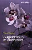 Augenblicke in Bernstein, Ogawa, Yoko, Liebeskind Verlagsbuchhandlung, EAN/ISBN-13: 9783954381005