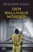 Der Ballhausmörder, Goga, Susanne, dtv Verlagsgesellschaft mbH & Co. KG, EAN/ISBN-13: 9783423218085