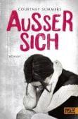 Außer sich, Summers, Courtney, Beltz, Julius Verlag, EAN/ISBN-13: 9783407822161