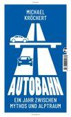 Autobahn, Kröchert, Michael, Tropen Verlag, EAN/ISBN-13: 9783608504484
