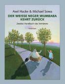 Der weiße Neger Wumbaba kehrt zurück, Hacke, Axel, Verlag Antje Kunstmann GmbH, EAN/ISBN-13: 9783888974670