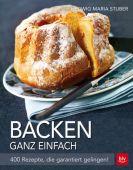 Backen ganz einfach, Stuber, Hedwig Maria, BLV Buchverlag GmbH & Co. KG, EAN/ISBN-13: 9783835412453