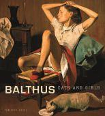 Balthus: Cats and Girls, Balthus, Schirmer/Mosel Verlag GmbH, EAN/ISBN-13: 9783829606479
