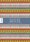 Basar der Düfte, Hildebrand, Caz, Knesebeck Verlag, EAN/ISBN-13: 9783957282149