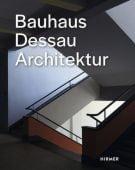 Bauhaus Dessau, Strob, Florian, Hirmer Verlag, EAN/ISBN-13: 9783777431994