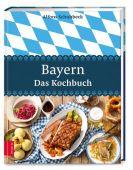 Bayern - Das Kochbuch, Schuhbeck, Alfons, ZS Verlag GmbH, EAN/ISBN-13: 9783898839730