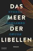 Das Meer der Libellen, Owuor, Yvonne Adhiambo, DuMont Buchverlag GmbH & Co. KG, EAN/ISBN-13: 9783832181147