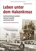 Leben unter dem Hakenkreuz, Stange, Dagmar, be.bra Verlag GmbH, EAN/ISBN-13: 9783898091695