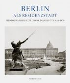 Berlin als Residenzstadt, Mayer-Wegelin, Eberhard, Schirmer/Mosel Verlag GmbH, EAN/ISBN-13: 9783829608367