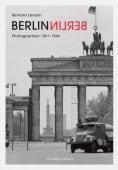 Berlin Berlin, Larsson, Bernd, Schirmer/Mosel Verlag GmbH, EAN/ISBN-13: 9783829608497
