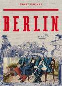 Berlin, Dronke, Ernst, AB - Die andere Bibliothek GmbH & Co. KG, EAN/ISBN-13: 9783847700210