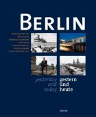 Berlin gestern und heute/yesterday and today, Jaron Verlag GmbH i.G., EAN/ISBN-13: 9783897737600