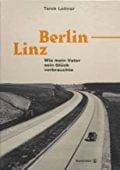 Berlin-Linz, Leitner, Tarek, Christian Brandstätter, EAN/ISBN-13: 9783710604201