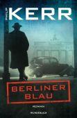 Berliner Blau, Kerr, Philip, Wunderlich, Rainer Verlag, EAN/ISBN-13: 9783805203296