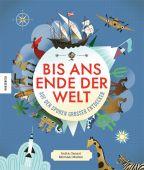 Bis ans Ende der Welt, Ganeri, Anita, Knesebeck Verlag, EAN/ISBN-13: 9783957283146