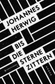Bis die Sterne zittern, Herwig, Johannes, Gerstenberg Verlag GmbH & Co.KG, EAN/ISBN-13: 9783836959551