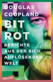 Bit Rot, Coupland, Douglas, blumenbar Verlag, EAN/ISBN-13: 9783351050702