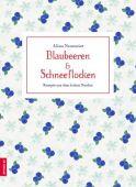 Blaubeeren & Schneeflocken, Neumeier, Alina, ZS Verlag GmbH, EAN/ISBN-13: 9783898837545