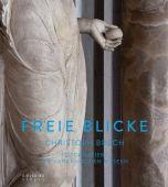 Freie Blicke, Brech, Christoph/Nesselrath, Arnold, Sieveking Verlag, EAN/ISBN-13: 9783944874166