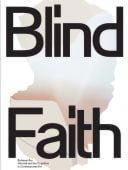 Blind Faith, Prestel Verlag, EAN/ISBN-13: 9783791357782