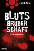 Blutsbruderschaft, Stoll, Ulrich, be.bra Verlag GmbH, EAN/ISBN-13: 9783898095518
